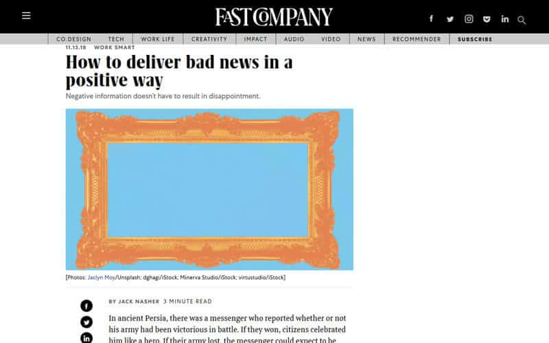 How to deliver bad news in a positive way (Fast Company)